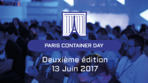 Xebia et WeScale organisent le 13 juin 2017 la seconde édition du Paris Container Day