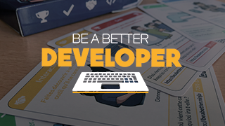 Be a Better Developer